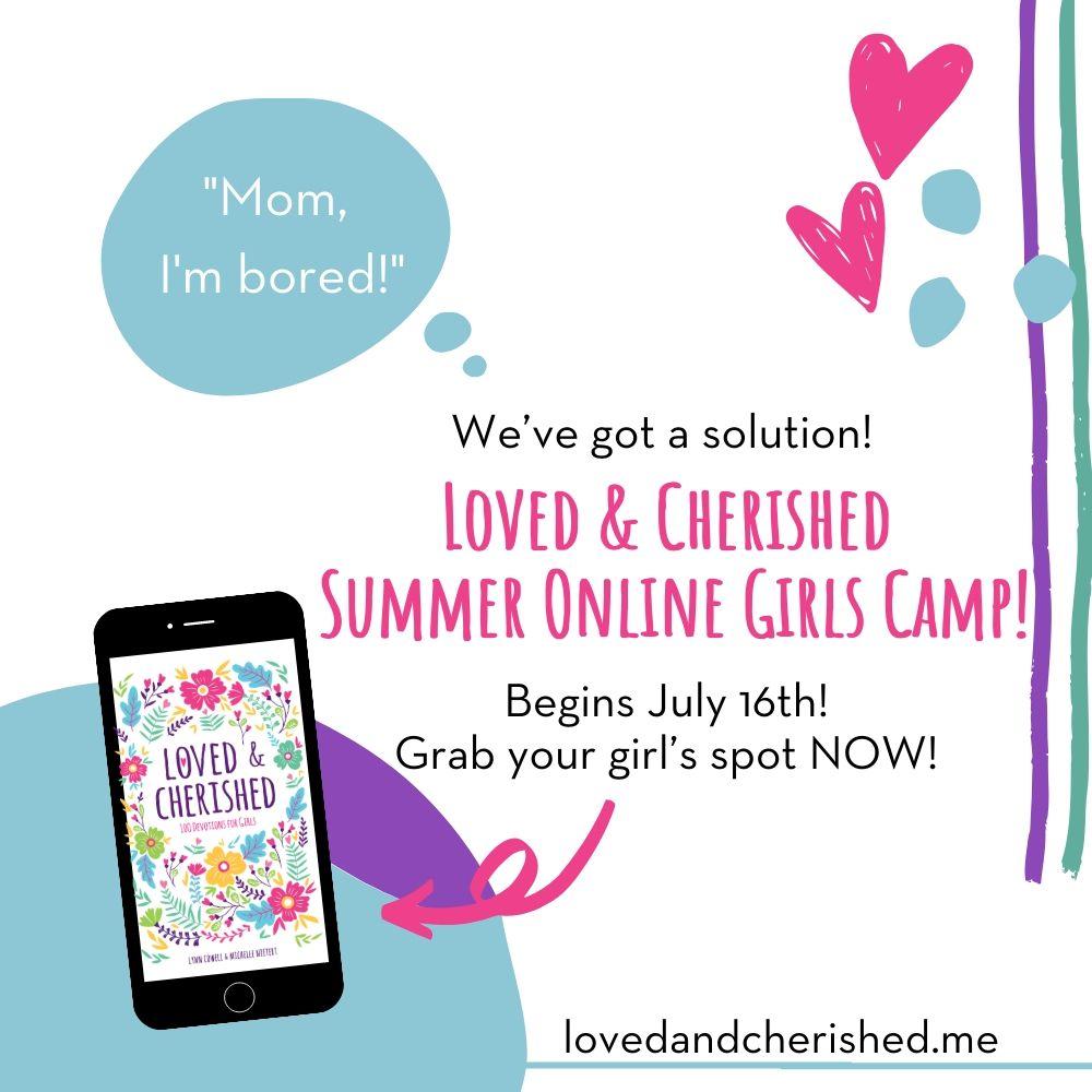 Loved & Cherished Summer Online Girls Camp